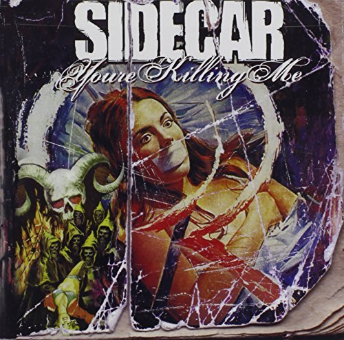You're Killing Me by Sidecar