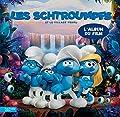 Les Schtroumpfs le film - Album du film