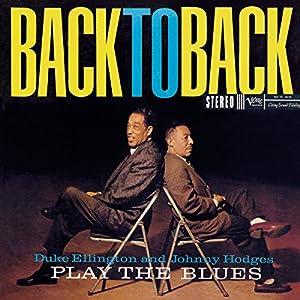 Duke Ellington, Johnny Hodges -  Back to Back
