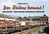 Der Zirkus kommt: Immer auf Achse - Zirkus-Sonderzüge in Deutschland von 1900 bis 2000