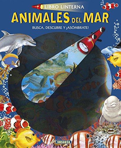 Animales del mar (Libro linterna) por Susaeta Ediciones S A