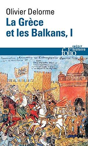 La Grce et les Balkans (Tome 1)