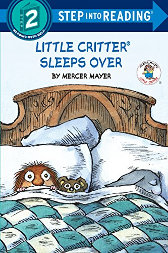 Little Critter Sleeps Over (Step into Reading)
