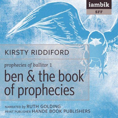 Ben & the Book of Prophecies  Audiolibri
