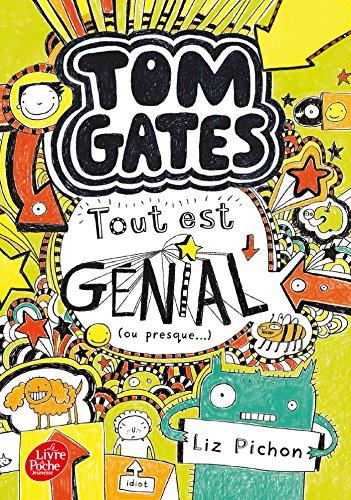 Tom Gates - Tome 3: Tout est gnial (ou presque)