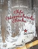 Süße Österreichische Küche... von Bernie Rieder