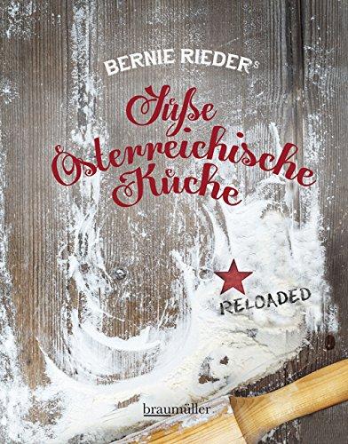 Buchseite und Rezensionen zu 'Süße Österreichische Küche: Reloaded' von Bernie Rieder