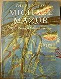 The Prints of Michael Mazur With a Catalogue Raisonne 1956-1999