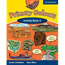 [(Primary Colours Level 5 Activity Book: Level 5)] [By (author) Diana Hicks ] published on (January, 2008)