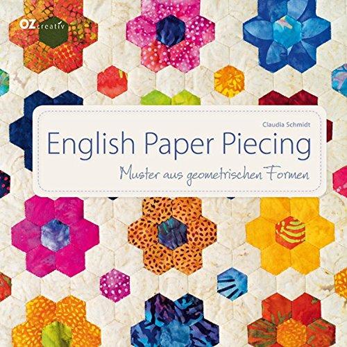 English Paper Piecing: Muster aus geometrischen Formen (Die Schnitt-schablonen)