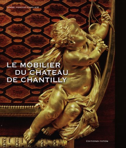 Le Mobilier de Chantilly