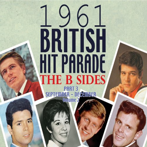 The 1961 British Hit Parade: T...