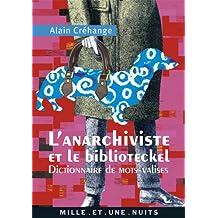 L'Anarchiviste et le Biblioteckel