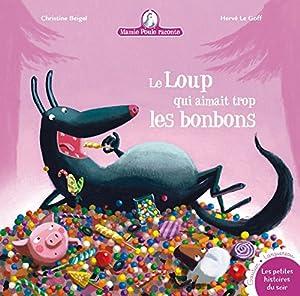 """Afficher """"Mamie Poule raconte n° 12 Le loup qui aimait trop les bonbons"""""""