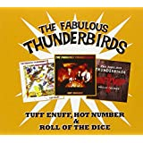 Tuff Enuff/Roll of the Dice/Hot Number