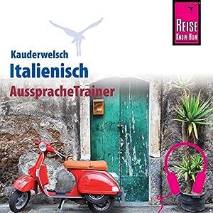 Italienisch (Reise Know-How Kauderwelsch AusspracheTrainer)