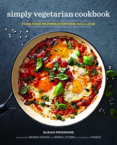 Download free pdf the simply vegetarian cookbook fuss free the simply vegetarian cookbook fuss free recipes everyone will love by susan pridmore read online forumfinder Image collections