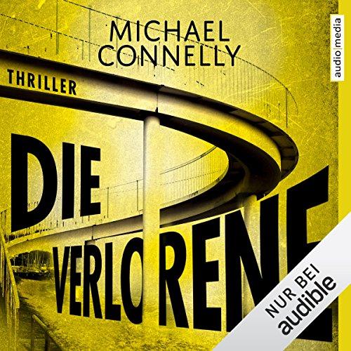 Buchseite und Rezensionen zu 'Die Verlorene: Harry Bosch 21' von Michael Connelly