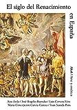 El siglo del Renacimiento en España (Arte y estética)