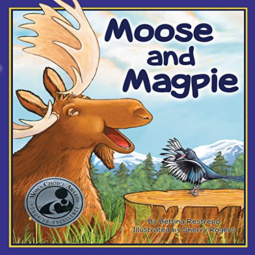 Moose and Magpie  Audiolibri