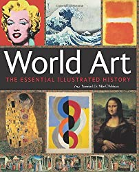 World Art: The Essential Illustrated History (Definitive)
