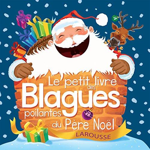 Le petit livre des blagues poilantes de Noël par Collectif