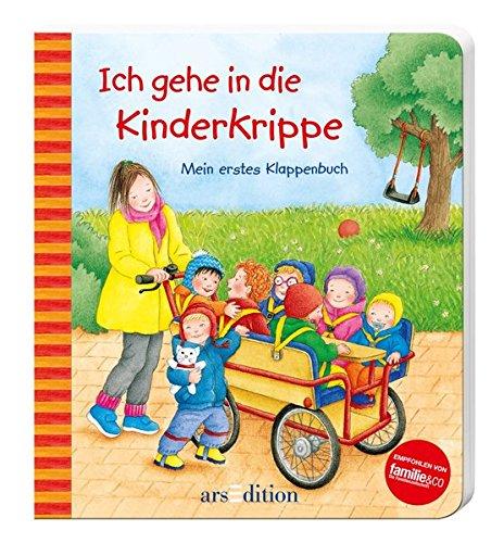 Preisvergleich Produktbild Ich gehe in die Kinderkrippe: Mein erstes Klappenbuch