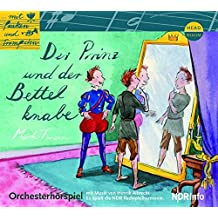 Der Prinz und der Bettelknabe - ... Mit Pauken und Trompeten (Orchesterhörspiel)