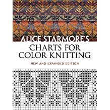 Alice Starmore's Charts for Color Knitting (Dover Knitting, Crochet, Tatting, Lace)