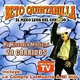 Mi Historia Musical: 20 Corridos by Beto Quintanilla (2008-09-22)