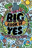 The Big Book of Yes: 17 Short Adventure Stories