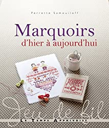 MARQUOIRS D'HIER A AUJOURD'HUI