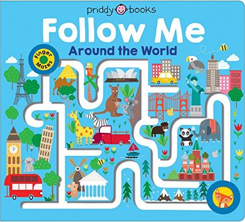 Maze Book: Follow Me Around the World (Finger Mazes) por Roger Priddy