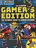 guinness world records 2018 gamer s edition the ultimate guide to gaming records