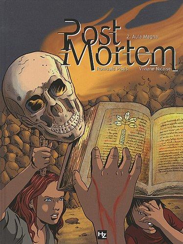 Post mortem, Tome 2 : Aula Magna