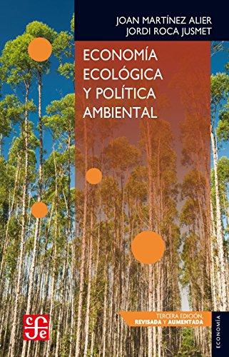 Economía ecológica y política ambiental (Economia) por Joan Martínez Alier