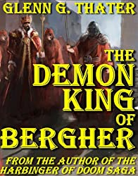 The Demon King of Bergher (Harbinger of Doom series) (English Edition)