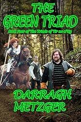 The Green Triad: Book Four of the Triads of Tir na n'Og: Volume 4
