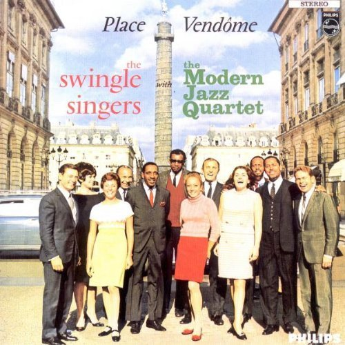 Place Vendome by MODERN JAZZ QUARTET/SWINGLE S. (1993-02-09)