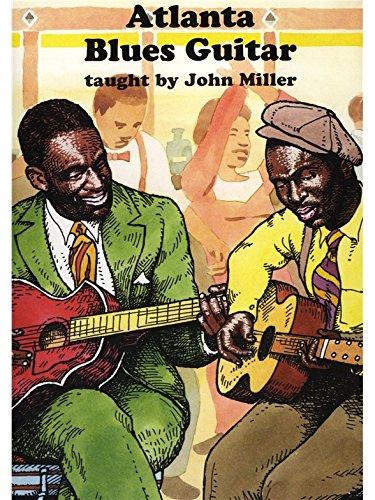 John Miller: Atlanta Blues Guitar. Für Gitarre