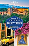 Lonely Planet Spain & Portugal's Best Trips (Lonely Planet Best Trips)