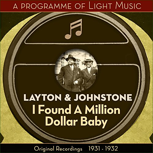 I Found A Million Dollar Baby - A Programme Of Light Music (Original Recordings 1931 - 1932)