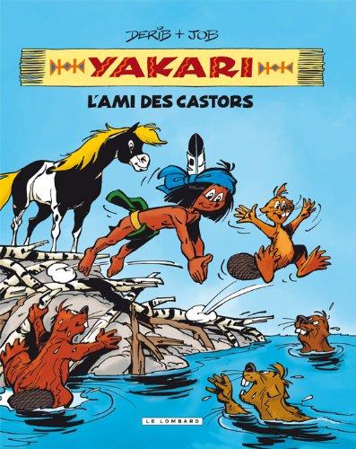 Yakari, l'ami des animaux - tome 2 - Yakari, L'ami des castors