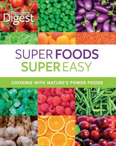 readers-digest-super-foods-super-easy-cooking-with-natures-power-foods-by-readers-digest-editors-201