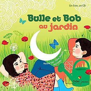 vignette de 'Bulle et Bob au jardin'