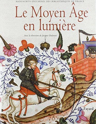 Le Moyen Âge en lumière