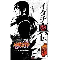 Itachi. Il giorno. Naruto