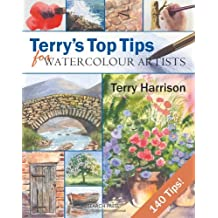 Terry's Top Tips for Watercolour Artists by Harrison, Terry ( Author ) ON Jun-23-2008, Spiral bound