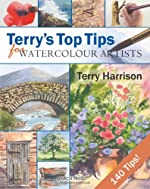 By Terry Harrison - Terry's Top Tips for Watercolour Artists (Spi) de Terry Harrison