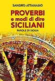 Proverbi e modi dire siciliani. Parole di Sicilia